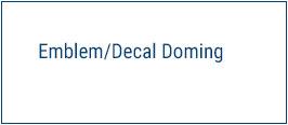 Emblem/Decal Doming