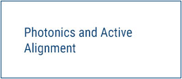 Photonics and Active Alignment